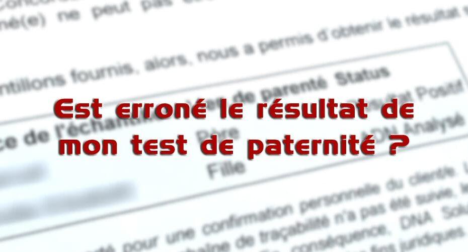 Le faux positif et le faux négatif dans le test de paternité